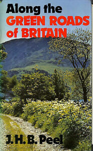 Along the Green Roads of Britain by Peel, J.H.B.