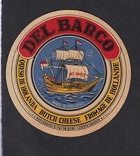 Ancienne petite  étiquette Hollande  BN11848 Bateau Caravelle Del Barco