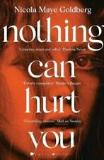 Nothing Can Hurt You 'A gothic Olive Kitteridge mixed with Gill... 9781526619471