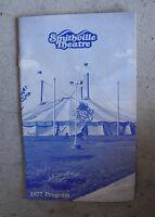 Vintage 1977 Booklet - Smithville Theatre 1977 Program