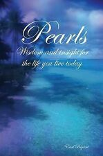 NEW Pearls: Wisdom and Insight For the Life You Live Today by Earl Bryant