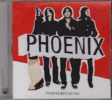 PHOENIX -  IT'S NEVER BEEN LIKE THAT - CD - NEW -