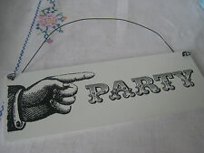 RETRO KITSCH FINGER POINT 'PARTY' HANGING SIGN DIRECTION WEDDING BLACK PLAQUE