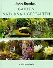 Gärten naturnah gestalten von Brookes, John | Buch | Zustand sehr gut