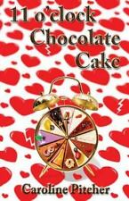 11 O'Clock Chocolate Cake (Paperback or Softback)