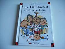 MAX ET LILI VEULENT TOUT SAVOIR SUR LES BEBES - D.de SAINT MARS - S.BLACH