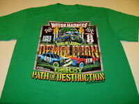 Demolition Derby World's Largest Motor Madness Path of Destruction Shirt New! XL