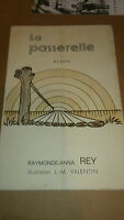 Raymonde-Anna Rey - La Passerelle - Le Paysan du Midi (1976)