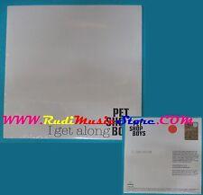 CD Singolo Pet Shop Boys I Get Along CDRDJ 6581 SIGILLATO PROMO CARDSLEEVE(S25)