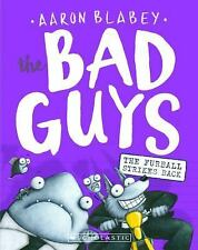 The Bad Guys in the Furball Strikes Back (Hardback or Cased Book)