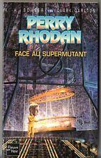 PERRY RHODAN n°196 ¤ FACE AU SUPERMUTANT ¤ EO 2004 fleuve noir