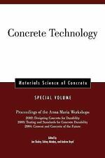 Materials Science of Concrete: Concrete Technology : Proceedings of the Anna...