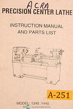 Acra China 1340 1440, Center Lathe Instrucitons and Parts Lists Manual
