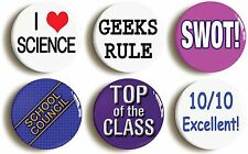 6 x SCHOOL DISCO GEEK FANCY DRESS BADGES BUTTONS PINS (1inch/25mm diameter)