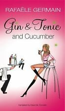 Gin & Tonic and Cucumber-ExLibrary