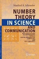 Number Theory in Science and Communication: With Applications in Cryptography...