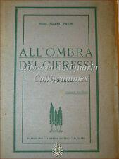Adamo Pasini, ALL'OMBRA DEI CIPRESSI Conferenze 1919 Faenza Salesiana 2a ed.