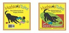 Hudson's Tales... the Adventures of Puppy Brother, Meet Hudson! : Meet...