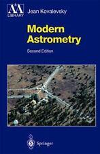 Astronomy and Astrophysics Library: Modern Astrometry by Jean Kovalevsky...