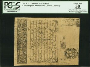 Rhode Island Colonial Currency July 5, 1715 / 1737 3s PCGS 50 *Cohen Reprint*