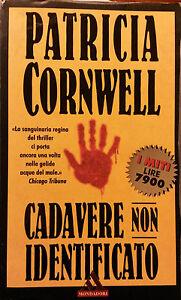 Patricia Cornwell - Cadavere non identificato