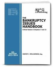 The Bankruptcy Issues Handbook (6th Ed., 2013): Critical Issues in Chapter 7 and