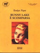 BUNNY LAKE E' SCOMPARSA  EVELYN PIPER POLILLO EDITORE 2010 I MASTINI