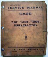 Case - 350-500B-600B Series Tractors Service Manual