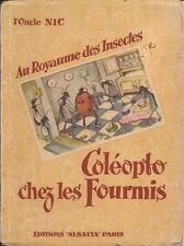L'Oncle Nic, AU ROYAUME DES INSECTES: COLEOPTO CHEZ LES FOURMIS, circa 1960