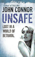 **NEW PB** Unsafe by John Connor (2009) Buy 2 & Save