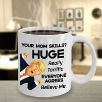 Trump Mom Mug For Mothers Day Gift For Mom Funny Coffee Cup Gift For Mother Mom