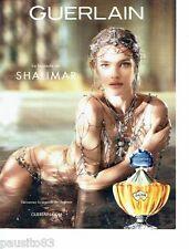 PUBLICITE ADVERTISING 116  2013  Guerlain parfum la legende Shalimar Natalia vod