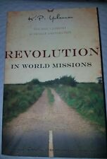 Revolution in World Missions:One Man's Journey to Change a Generation [PB]
