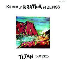 EDMONY KRATER ET ZEPISS - TIJAN POU VELO (CD NEUF)