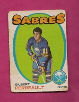 1971-72 OPC  # 60 SABRES GILBERT PERREAULT 2ND YEAR GOOD CARD (INV# A5826)