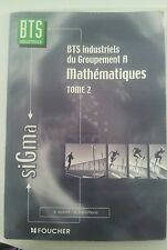 sigma BTS industriel mathematique tome 2 Foucher