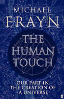 Human Touch by Michael Frayn (Hardback, 2006)