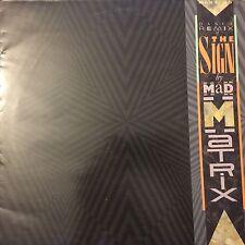 "12"" MAXI 45T VINILO - MAD MATRIX - THE SIGN - DANCE REMIX - RARO"