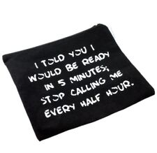 Stop Calling Makeup Cosmetic Toiltries Bag Pouch