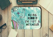 Mermaid Quote Novelty Mouse Pad Easy Glide Non Slip Tough Neoprene Gift Ideas