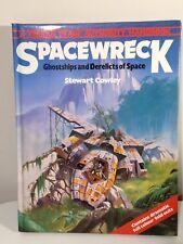 Spacewrecks: Ghost Ships & Derelicts in Space by Stewart Cowley (Hardback, 1979)