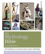 The Mythology Bible: Everything you wanted to know about mythology (Godsfield Bi