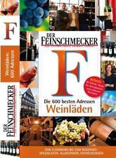 Feinschmecker Guide Weinläden in Deutschland (2012, Gebunden) + Bonus