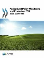 Agricultural Policy Monitoring and Evaluation 2012 : OECD Countries by...