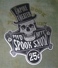 CUSTOM EMPIRE THEATER MIDNITE SPOOKSHOW SIGN PLACARD SPOOK SHOW MONSTER MAGIC
