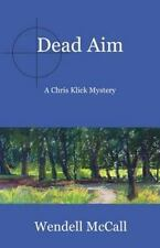 Dead Aim: By McCall, Wendell