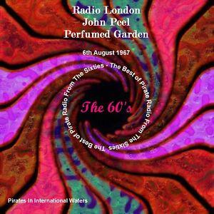 Pirate Radio London John Peel Perfumed Garden 6th August 1967