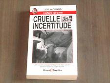 JOE MC GINNISS / CRUELLE INCERTITUDE - édition J'ai Lu - TTBE Crimes et enquêtes