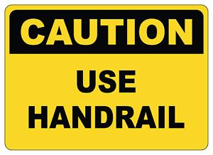 OSHA WARNING: USE HANDRAIL | Adhesive Vinyl Sign Decal