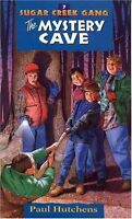 The Mystery Cave (Sugar Creek Gang Original Series) by Paul Hutchens